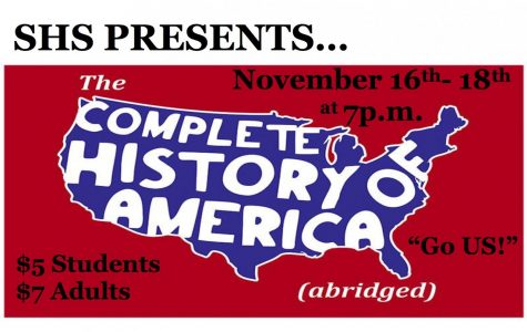 "The SHS Theatre department presents ""The Complete History of America."""