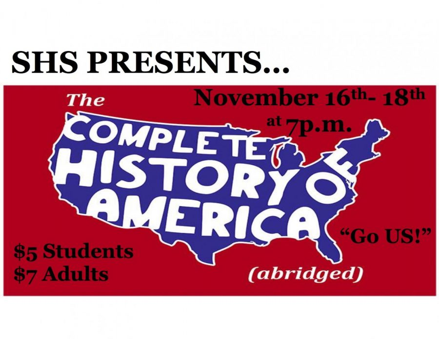 The+SHS+Theatre+department+presents+%22The+Complete+History+of+America.%22