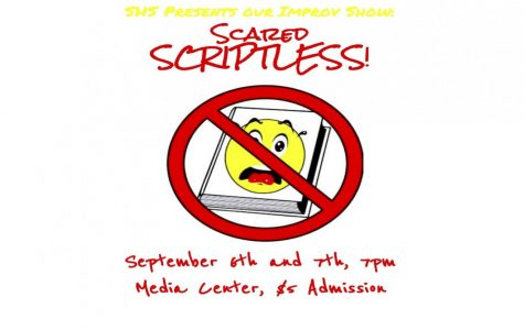 "SHS Theatre presents ""Scared Scriptless"""