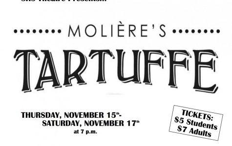"SHS Theatre presents ""Tartuffe"""